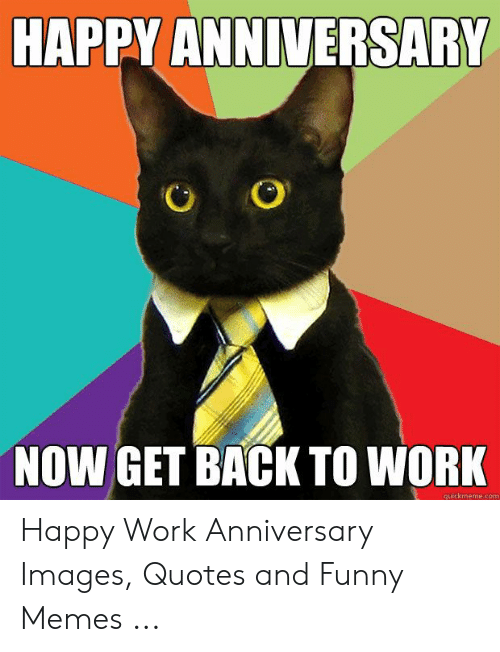 Funny Work Anniversary Images : funny, anniversary, images, Funny, Anniversary, Quotes