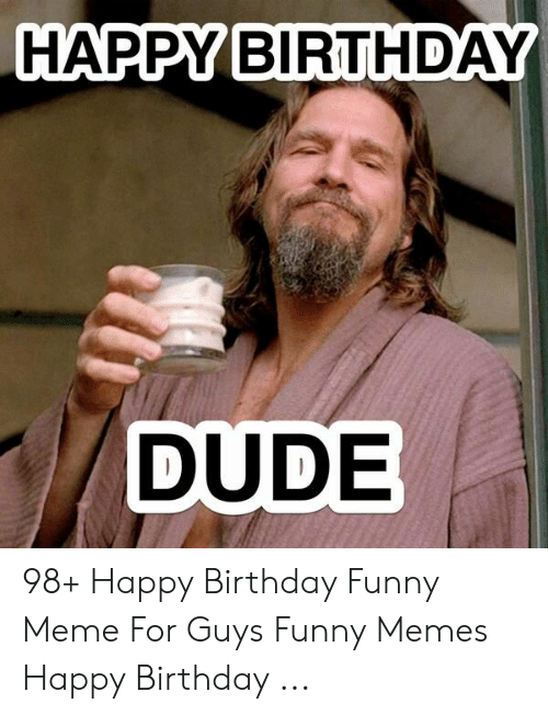 Birthday Meme For Men : birthday, Birthday, Memes, Funny, Factory