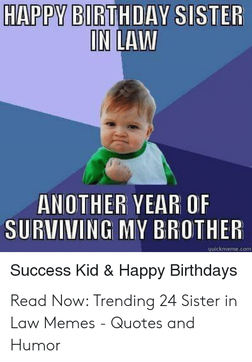Happy Birthday Brother In Law Funny Meme : happy, birthday, brother, funny, Funny, Birthday, Memes, Sister, Factory