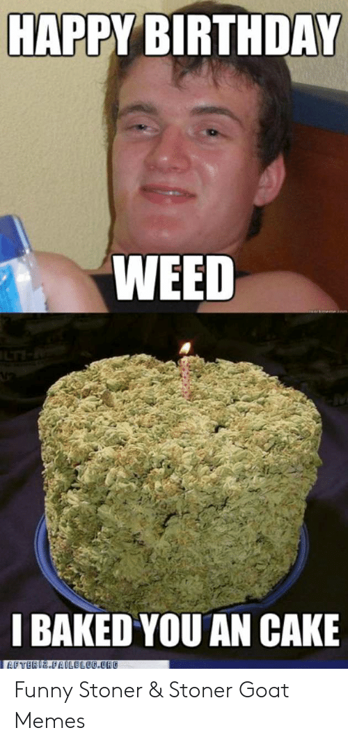 Happy Birthday Stoner Meme : happy, birthday, stoner, Funny, Happy, Birthday