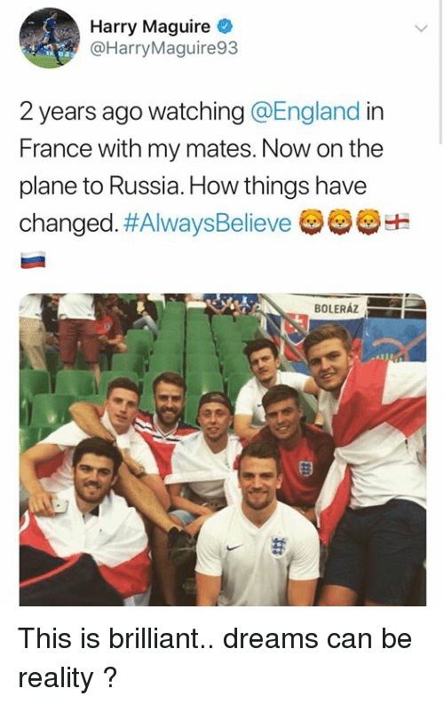 Harry Maguire Meme : harry, maguire, Harry, Maguire, Years, Watching, France, Mates, Plane, Russia, Things, Changed, #AlwaysBelieve, BOLERÁZ, Brilliant, Dreams, Reality