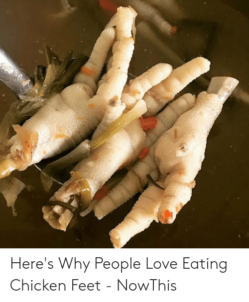Chicken Feet Meme : chicken, Here's, People, Eating, Chicken, NowThis, ME.ME