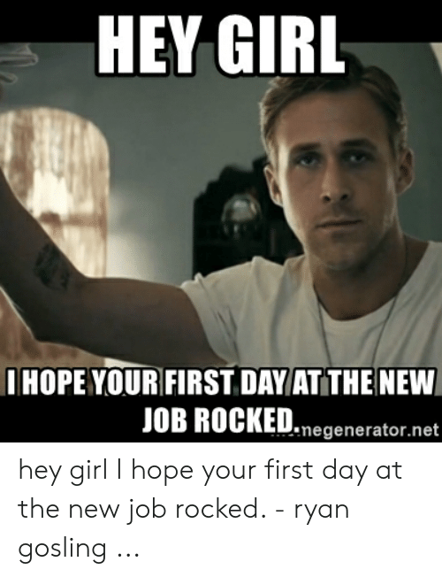 First Day New Job Meme : first, Download, First