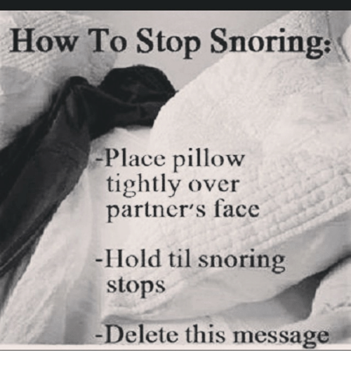 How to Stop Snoring Place Pillow Tightly Over Partners