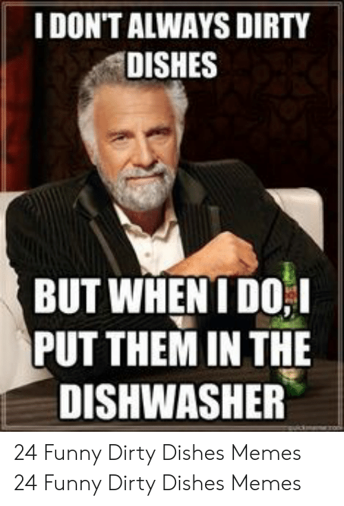 Dirty Dishes Meme : dirty, dishes, Dirty, Dishes, Funny