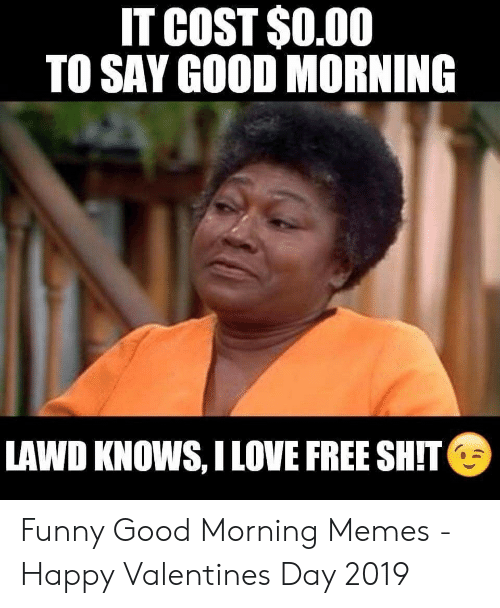 Good Morning Memes 2019 : morning, memes, Funny, Morning, Memes