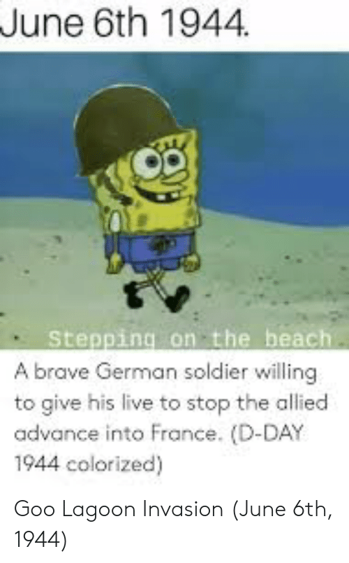 Spongebob A Day At The Beach : spongebob, beach, Stepping, Beach, Brave, German, Soldier, Willing, Allied, Advance, France, D-Day, Colorized, Lagoon, Invasion
