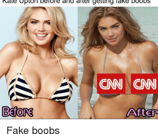 Cnn Com Fake And Kate Upton Kate Upton Before And After Getting