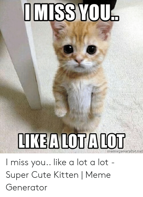 Cute I Miss You Meme : Quotes