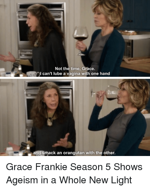 Grace And Frankie Quotes : grace, frankie, quotes, Grace, Frankie, Funny, Quotes, Words