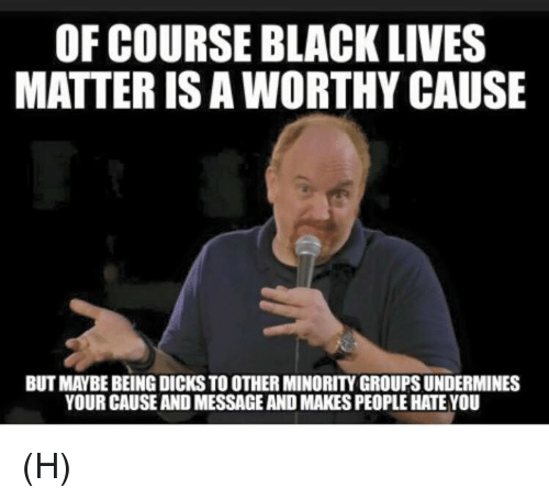 of course black lives