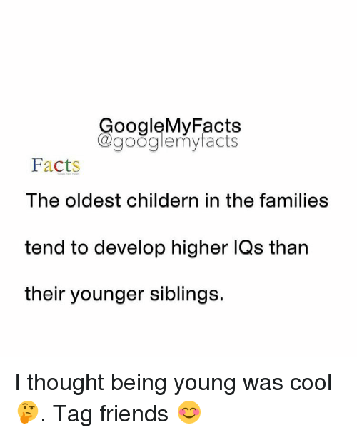 Ooglemy Facts My Facts Facts The Oldest Childern In