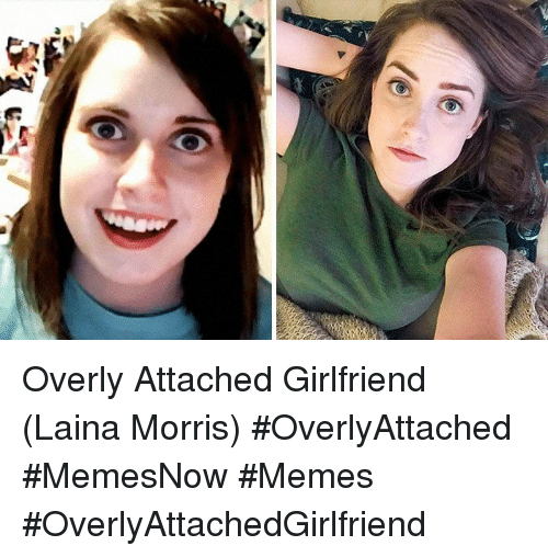 overly attached girlfriend laina