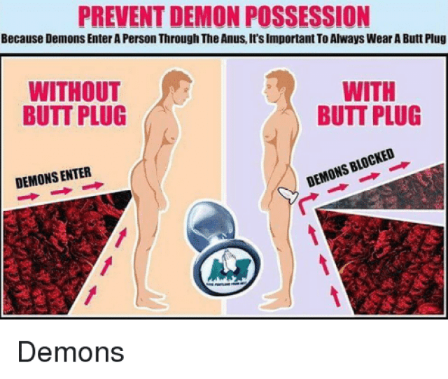 Butt Im Going To Hell For This And Personal Prevent Demon Possession Because