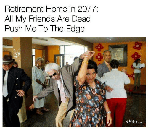 retirement home in 2077
