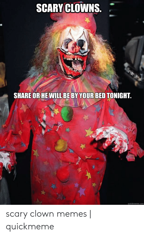 scary clowns share or