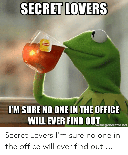 Secret Lovers Meme : secret, lovers, SECRET, LOVERS, OFFICE, Emegeneratornet, Secret, Lovers, Office