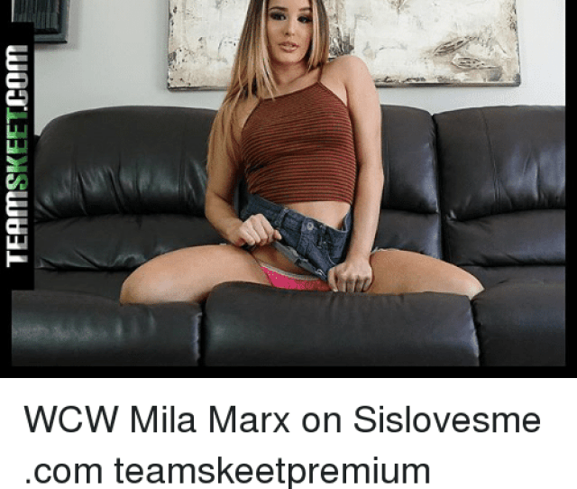 Memes Wcw And  F0 9f A4 96 Sheet Wcw Mila Marx On Sislovesme Com Teamskeetpremium