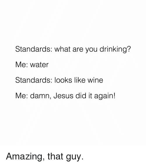Just Laughs Jesus Water Wine