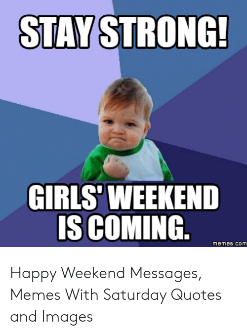 Girls Trip Meme : girls, Excited, Girls, Weekend
