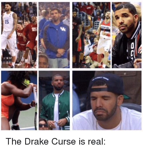 The Drake Curse Is Real Drake Meme On MEME