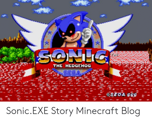 the hedgehog sonicexe story