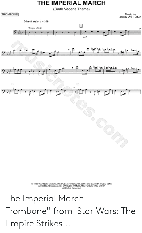 Imperial March Trombone Sheet Music : imperial, march, trombone, sheet, music, IMPERIAL, MARCH, Darth, Vader's, Theme, Music, WILLIAMS, TROMBONE, March, Style-108, Tempo, Clicky, Eciscnotescom, Rights, Administered, WARNER-TAMERLANE, PUBLISHING, Reserved