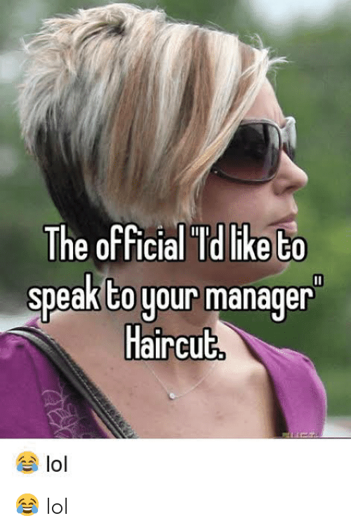 The Can I Speak To Your Manager Haircut : speak, manager, haircut, Official, Speak, Manager, Haircut, ME.ME
