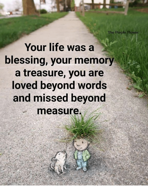 Download Free Printable Your Life Was A Blessing Your Memory A ...