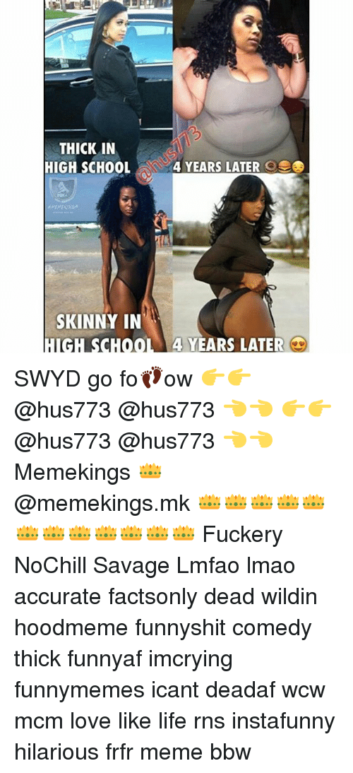 Bbw Life And Lmao Thick In High School 4 Years Later Os Skinny