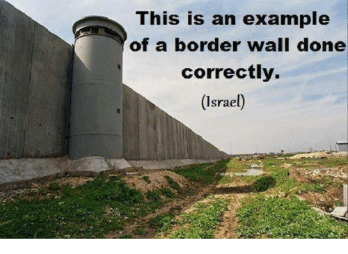 Image result for example of a border wall done correctly