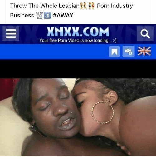 Memes Business And Free Throw The Whole Lesbian Business Porn Industry Away