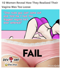 10 Women Reveal How They Realized Their Vagina Was Too Loose One Rude Guy Just Came Out And Told Me I Had The Biggest Vagina Hed Ever Entered