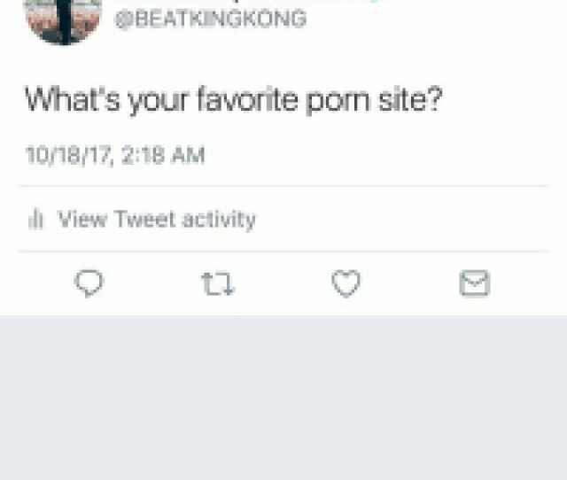 Beatking I Clubgod Whats Your Favorite Porn Site   Am L View Tweet Activity Xvideos And Porn Hub Searches Sloppy Headrecent Folder Please