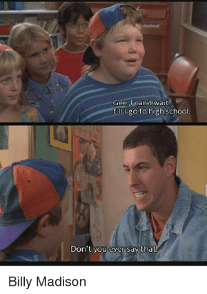 Billy Madison Back To School Meme : billy, madison, school, School, Billy, Madison, Memes, Sandler, Memes,, First, Quickmeme