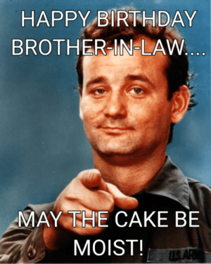 Happy Birthday Brother In Law Funny Meme : happy, birthday, brother, funny, Birthday, Brother, Memes, Memes,, Result