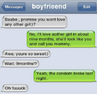 Condom Love And Memes Messages Boyfrieend Edit Baabe Promise You Wont Love