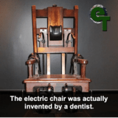 Electric Chair Was Invented By How Much Are Gaming Chairs The Actually A Dentist What Gruesome Facts Fact Wtffunfacts Wtffunfact Crazy Funny Lol Meme Memes
