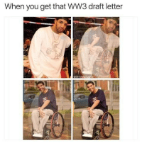 wheelchair jimmy meme cheap chair sashes when you get that ww3 draft letter 0 to real quick pettypost pettyastheycome straightclownin hegotjokes jokesfordays