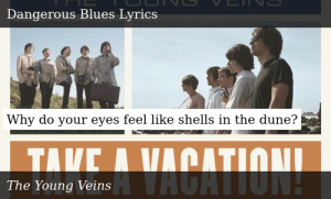 The Young Veins Take A Vacation Dangerous Blues