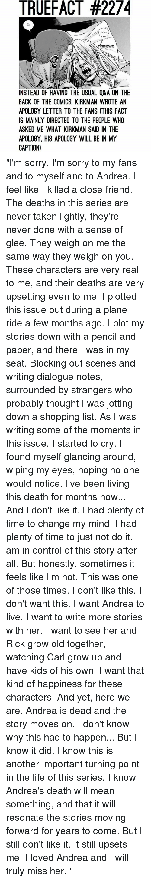 TRUEFACT #2274 UEFACTS INSTEAD OF HAVING THE USUAL Q&A ON THE BACK OF THE COMICS KIRKMAN WROTE AN APOLOGY LETTER TO THE FANS THIS FACT IS MAINLY ...