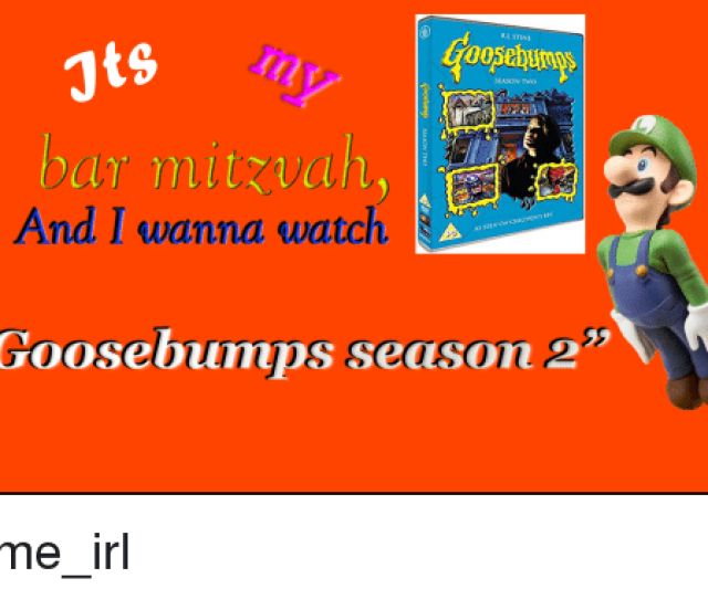 Watch Irl And Me Irl Ts Rlstine Season Two And I Wanna Watch