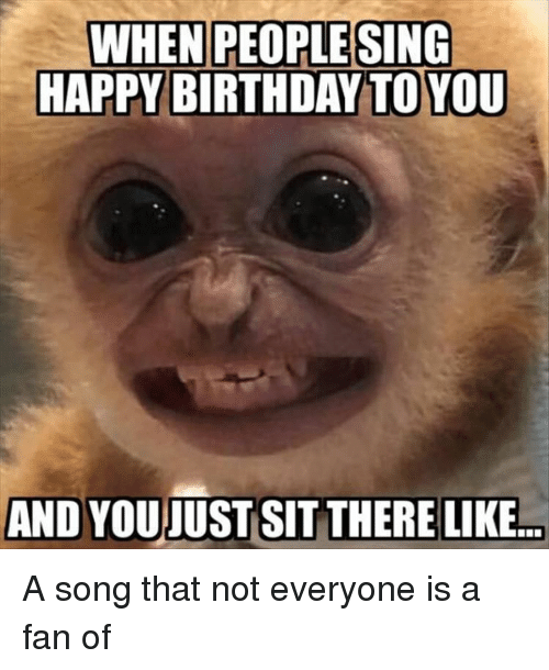 Singing Happy Birthday Funny Images : singing, happy, birthday, funny, images, PEOPLE, HAPPY, BIRTHDAY, YOUJUST, THERE, Birthday, ME.ME