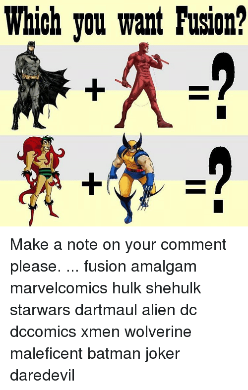 which you want fusion