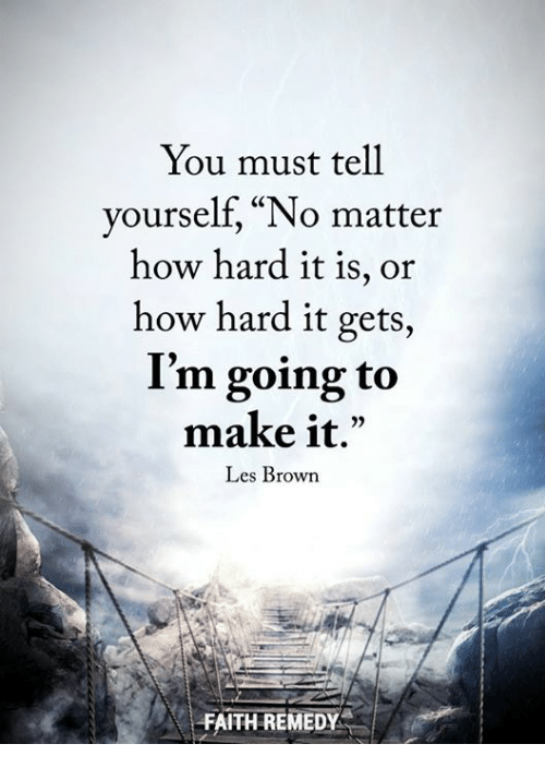 You Must Tell Yourself No Matter How Hard It Is or How