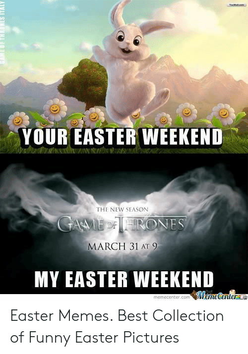 Funny Easter Memes For Adults : funny, easter, memes, adults, EASTER, WEEKEND, SEASON, MARCH, Memecentercom, MemetenterL, Easter, Memes, Collection, Funny, Pictures, ME.ME