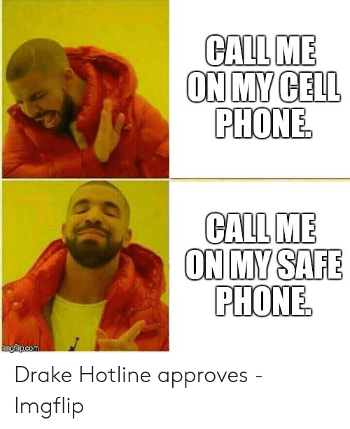 You Used To Call Me On My Cell Phone Meme : phone, Memes, About, Drake, Phone