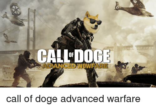 CALLORDOGE ADVANCED WOWIFARE Call of Doge Advanced Warfare