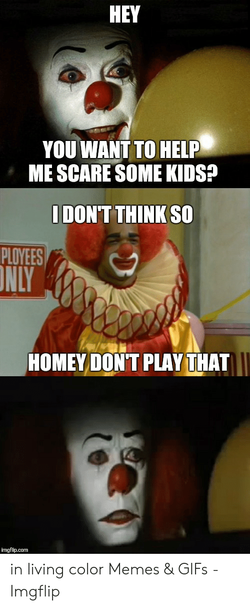 Homey Don't Play That : homey, don't, Memes, About, Homey
