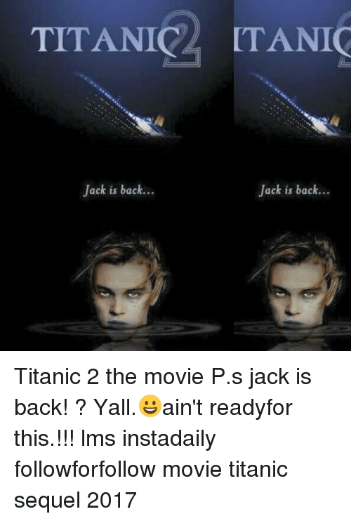 TITANIC Jack Is Back Jack Is Back Titanic 2 the Movie Ps